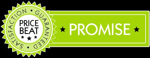 Price Beat Promise - Satisfaction Guaranteed